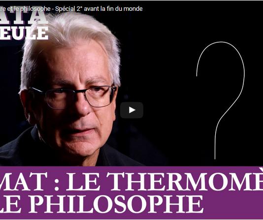 Climat le thermomètre et le philosophe